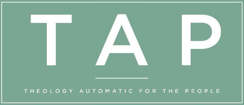 TAP: Essentials of the Faith
